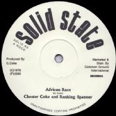 Chester Coke & Ranking Spanner - African Race (Solid State / Common Ground) 12""